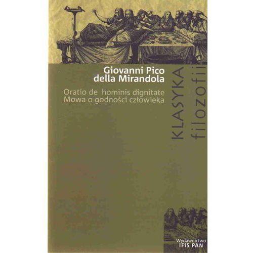 Mowa o godności człowieka Oratio de hominis dignitate (9788376830162)