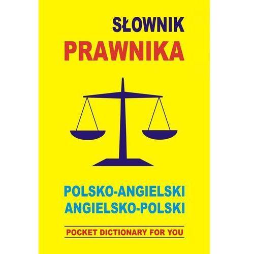 Słownik prawnika polsko-angielski, angielsko-polski (380 str.)