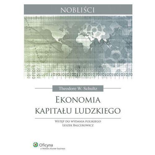 Ekonomia kapitału ludzkiego [PRZEDSPRZEDAŻ], oprawa twarda