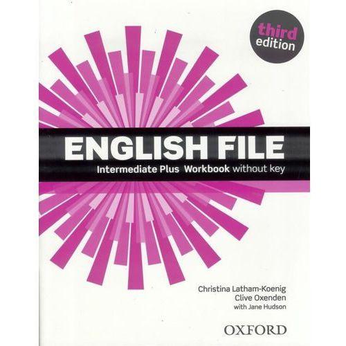 English File Intermediate Plus. Ćwiczenia bez Klucza + CD (2014)