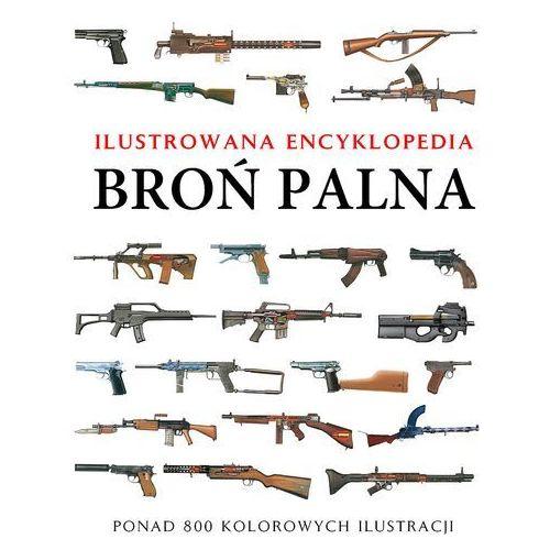Broń palna Ilustrowana encyklopedia (448 str.)