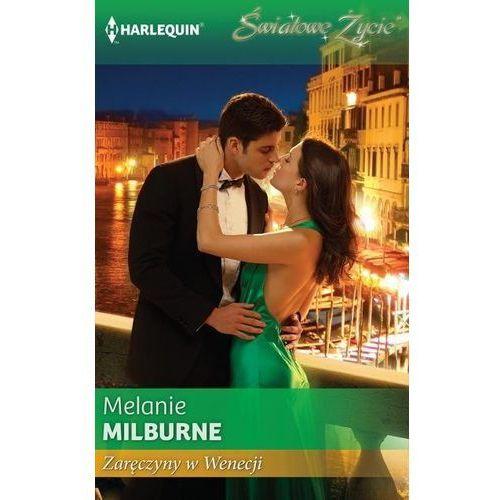 Zaręczyny w Wenecji pocket - Melanie Milburne (9788323889410)