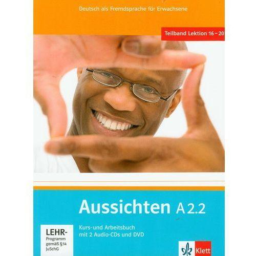 Aussichten A2.2 Kurs- Und Arbeitsbuch Z Płytą Cd I Dvd, LektorKlett