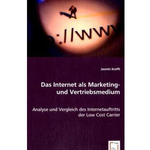 Das Internet als Marketing- und Vertriebsmedium