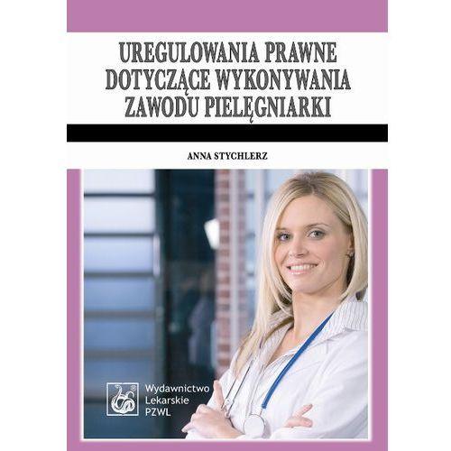 Uregulowania prawne dotyczące wykonywania zawodu pielęgniarki, PZWL