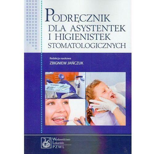 Podręcznik dla asystentek i higienistek stomatologicznych, oprawa miękka