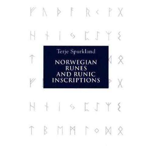 Norwegian Runes and Runic Inscriptions (9781843835042)