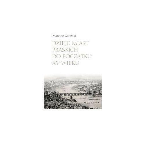 Dzieje miast praskich do początku XV wieku, Księgarnia Akademicka