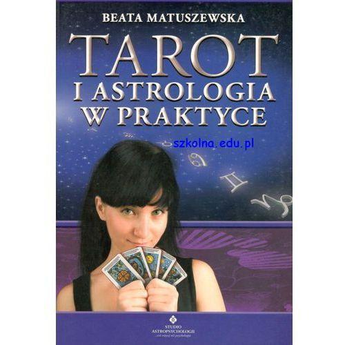 Tarot i astrologia w praktyce (9788373774117)