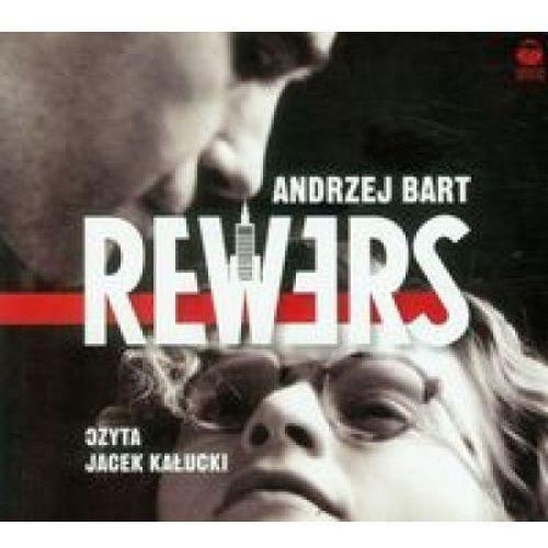 Rewers. Książka audio CD MP3 - DODATKOWO 10% RABATU i WYSYŁKA 24H!, Andrzej Bart