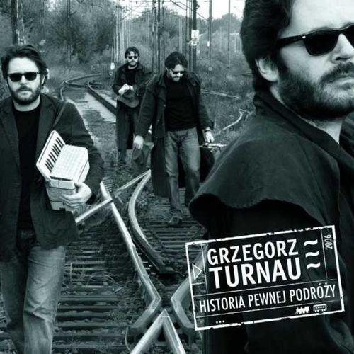Historia pewnej podróży [Reedycja] [Digipack] - Grzegorz Turnau, 9192582