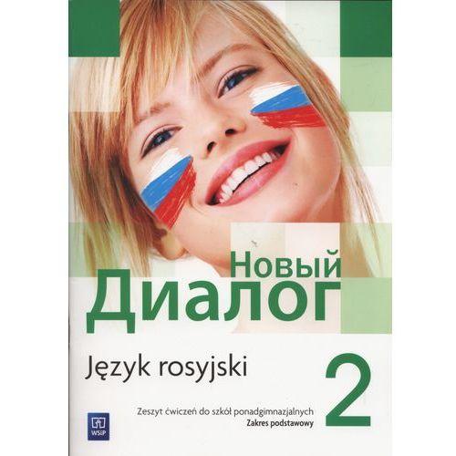 Język rosyjski Nowyj Dialog 2 ćwiczenia LO / zakres podstawowy - Mirosław Zybert (60 str.)