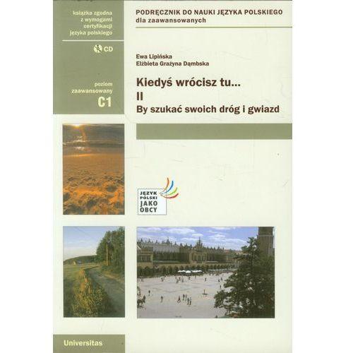 Kiedyś wrócisz tu... II By szukać swoich dróg podręcznik, rok wydania (2010)