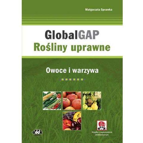 GlobalGAP. - Małgorzata Sprawka (9788378040071)