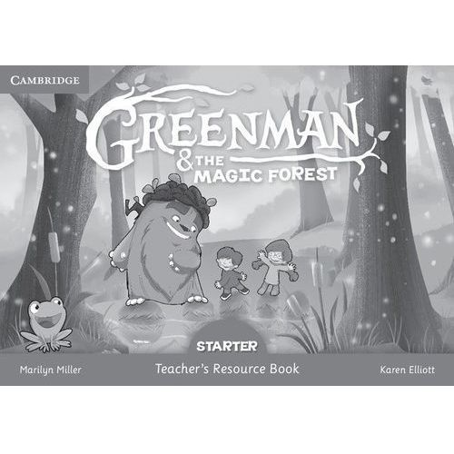 Greenman and the Magic Forest Starter Teacher's Resource Book (9788490368183)