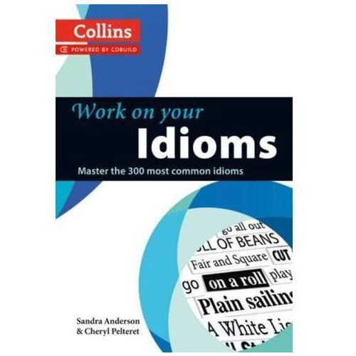 Work on Your Idioms (9780007464678)