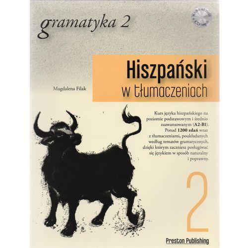Hiszpański w tłumaczeniach Gramatyka 2 - mamy na stanie, wyślemy natychmiast (9788364211263)