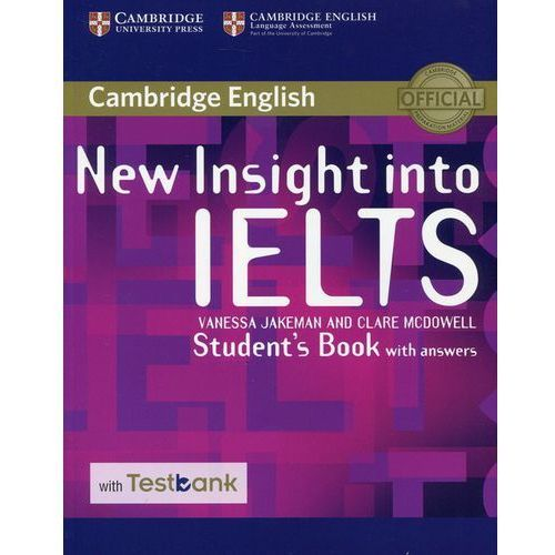 New Insight into IELTS Student's Book with answers - Jakeman Vanessa, McDowell Clare (2016)
