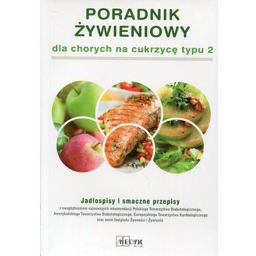 Poradnik żywieniowy dla chorych na cukrzycę typu 2 (98 str.)