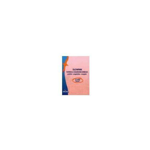 Handel zagraniczny w pakiecie 3 słowniki + 2 leksykony (9788379220694)