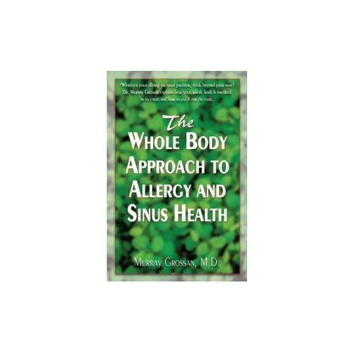 Whole Body Approach to Allergy and Sinus Health