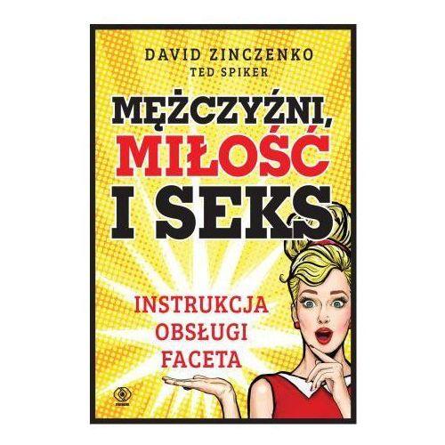 Mężczyźni miłość i seks Instrukcja obsługi faceta- bezpłatny odbiór zamówień w Krakowie (płatność gotówką lub kartą). (244 str.)