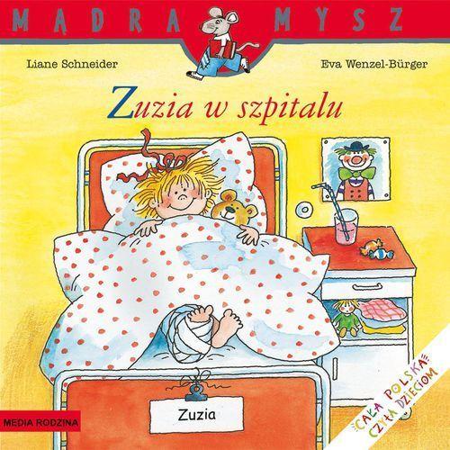 Mądra mysz Zuzia w szpitalu (24 str.)