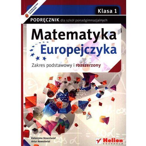 Matematyka Europejczyka 1 Podręcznik Zakres Podstawowy I Rozszerzony