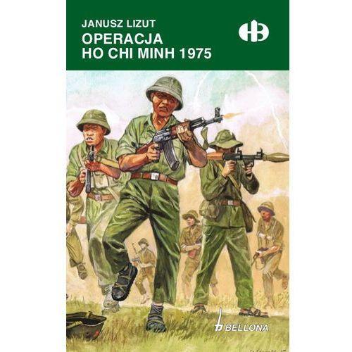 OPERACJA HO CHI MINH 1974-1975, oprawa broszurowa