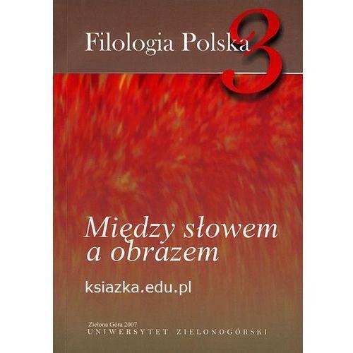 Filologia Polska 3 Między słowem a obrazem, oprawa miękka