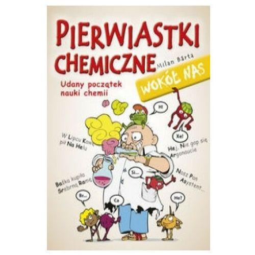 Pierwiastki chemiczne wokół nas (9788375411355)