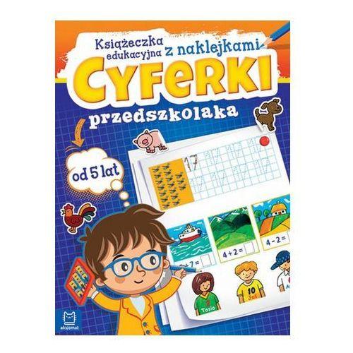 Praca zbiorowa Cyferki przedszkolaka. książeczka edukacyjna z naklejkami