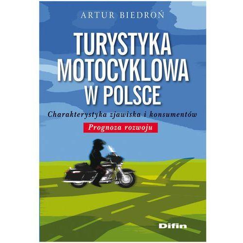 Turystyka motocyklowa w Polsce (216 str.)