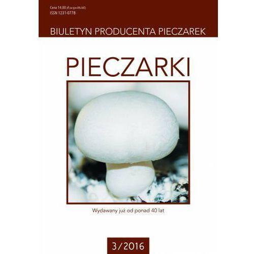 Pieczarki - biuletyn producenta pieczarek 3/2016