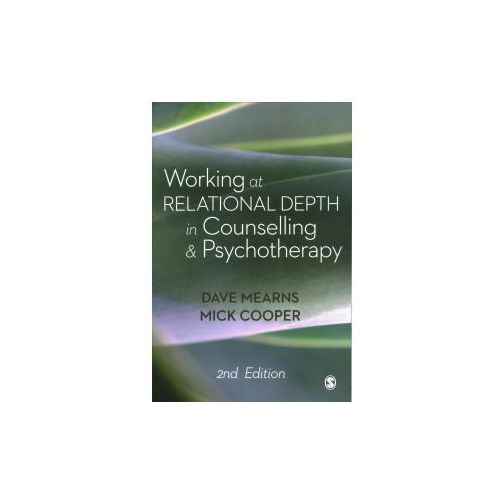 Working at Relational Depth in Counselling and Psychotherapy (9781473977938)