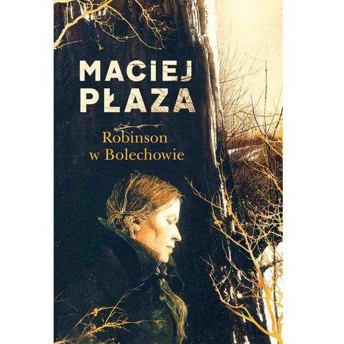 Robinson w Bolechowie - Maciej Płaza DARMOWA DOSTAWA KIOSK RUCHU, Maciej Płaza