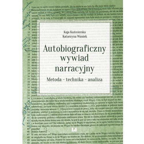 Autobiograficzny wywiad narracyjny - Kaźmierska Kaja, Waniek Katarzyna (9788381428682)