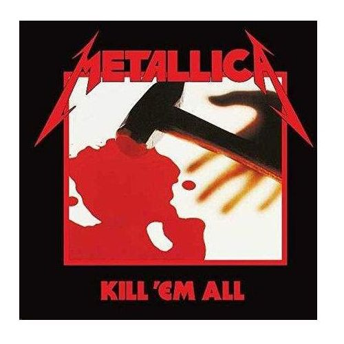 Metallica - Kill `Em All (Remastered) (0602547885272)