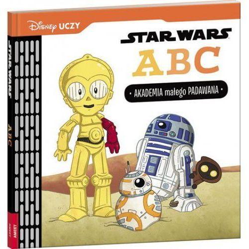 Disney Uczy Star Wars ABC Akademia - Calliope Glass, Caitlin Kennedy (48 str.)