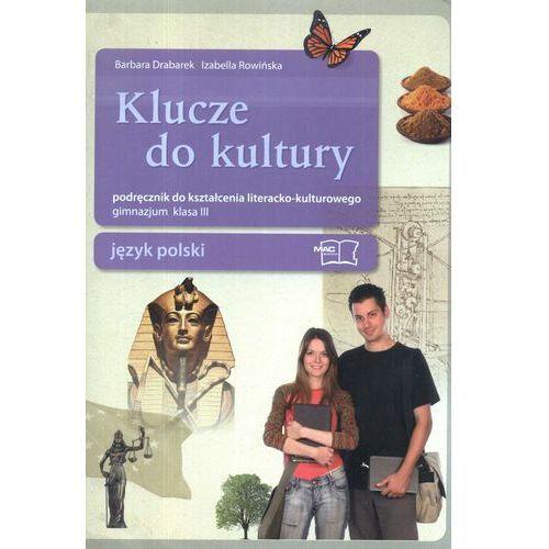 Klucze do kultury 3 Język polski Podręcznik do kształcenia literacko-kulturowego (312 str.)