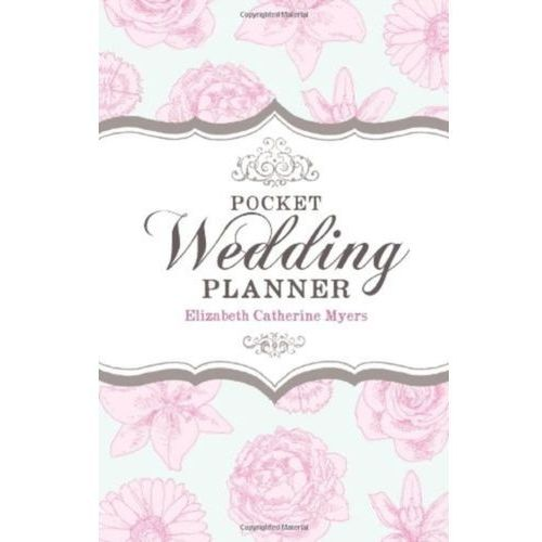 Pocket Wedding Planner 2nd Edition Myers, Elizabeth Catherine