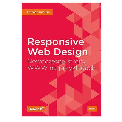 Responsive Web Design. Nowoczesne strony www..., Helion