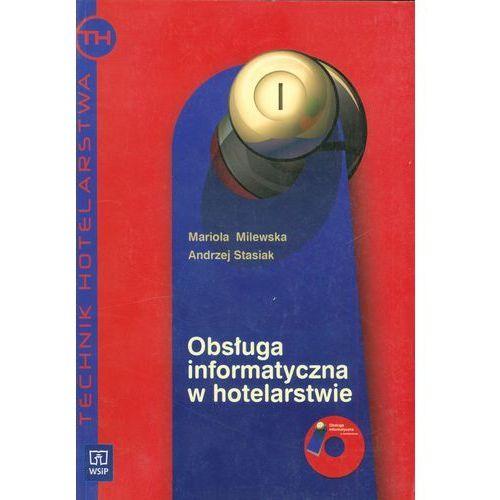 Obsługa informatyczna w hotelarstwie podręcznik z płytą CD (303 str.)