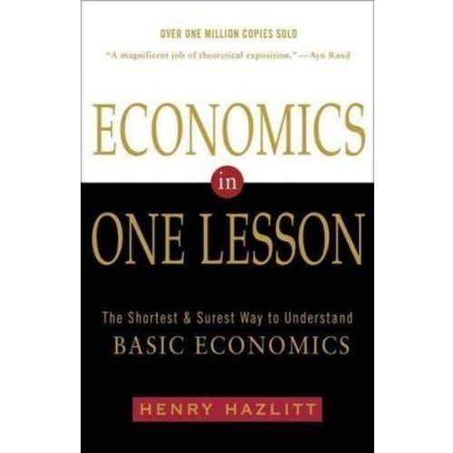 Economics in One Lesson #