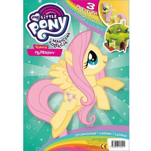 Magiczna Kolekcja My Little Pony. 6 - Jeśli zamówisz do 14:00, wyślemy tego samego dnia. (24 str.)