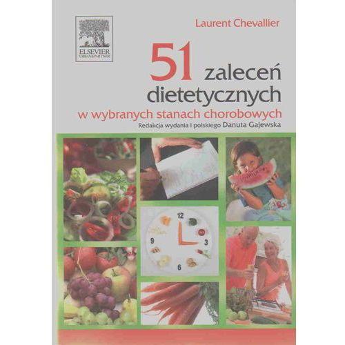 51 zaleceń dietetycznych w wybranych stanach chorobowych, Chevallier Laurent