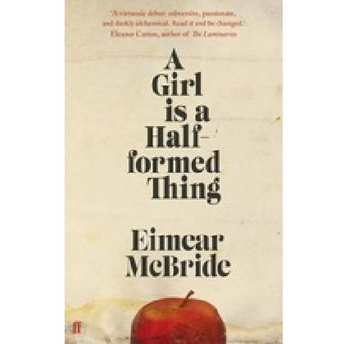 A Girl is a Half-formed Thing, McBride, Eimear