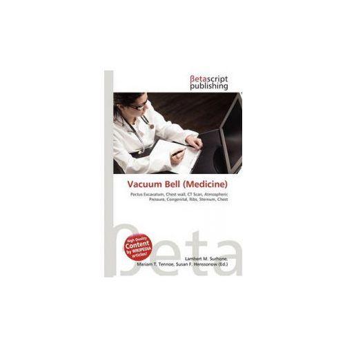 Vacuum Bell (Medicine) (9786130554279)