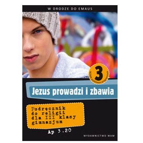 Katechizm GIM 3 Jezus prowadzi i zbawia - Jeśli zamówisz do 14:00, wyślemy tego samego dnia. Darmowa dostawa, już od 99,99 zł. (9788375057768)