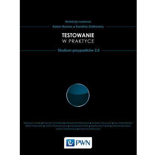 Testowanie w praktyce (200 str.)